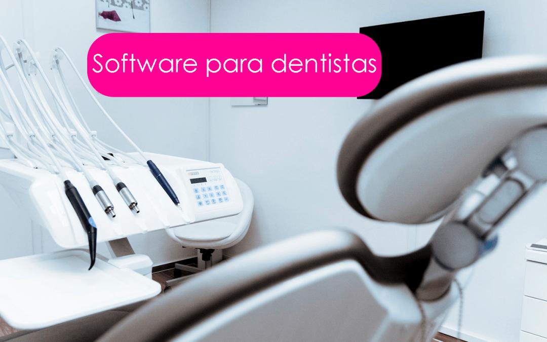 Software de Gestión Integral para Dentistas y Clínicas Dentales